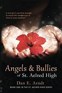 Angels & Bullies of St. Aelred High