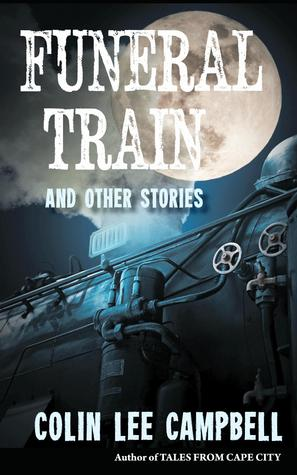 Funeral  Train & Other Stories