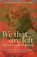 We That Are Left