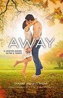 Away: Il nostro amore oltre il tempo