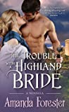 The Trouble with a Highland Bride (Campbell Sisters, #3)