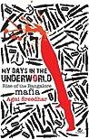 My Days in the Underworld: Rise of the Bangalore Mafia