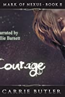 Courage (Mark of Nexus, #2)