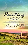 Painting the Moon (Chilton Crosse, #1) ebook review