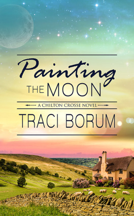 Painting the Moon by Traci Borum