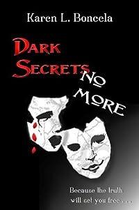 Dark Secrets No More