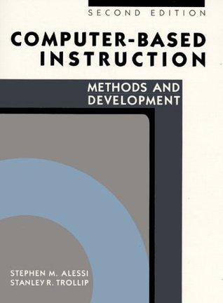 Computer-Based Instruction: Methods and Development