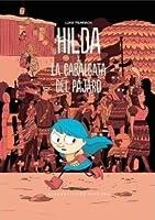 Hilda y la cabalgata del pájaro (Hilda, #3)