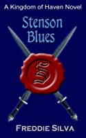 Stenson Blues (Kingdom of Haven #2)