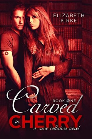 Carved in Cherry (Curse Collectors, #1)