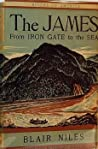 The James: From Iron Gate to the Sea (Rivers of America, # 5)