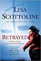 Betrayed (Rosato & DiNunzio, #2)