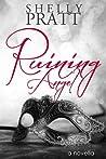 Ruining Angel (Ruined, #1.5)