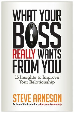 What-your-boss-really-wants-from-you-15-insights-to-improve-your-relationship