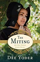The Miting: An Old Order Amish Novel