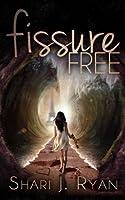 Fissure Free (The Schasm Series)