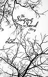 The Singing Sand Story (The Singing Sand Story, #1-2)