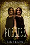 Possess (Mary Hades #2)