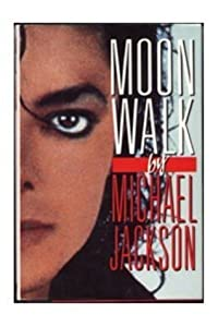 Moonwalk Moon Walk By Michael Jackson 1988 Original Edition (1988 Double Day)