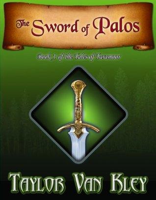 The Sword of Palos (Tales of Taramoor)