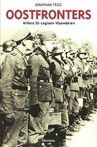 Oostfronters: Hitlers SS-Legioen Vlaanderen