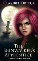 The Skinwalker's Apprentice: An Emerald Kipp Novella