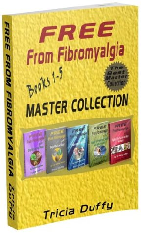 Free from Fibromyalgia Books 1-5 Master Collection