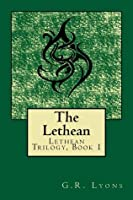 The Lethean (Lethean Trilogy, #1)