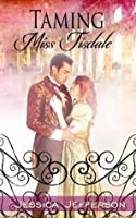 Taming Miss Tisdale (The Regency Blooms Book 2)