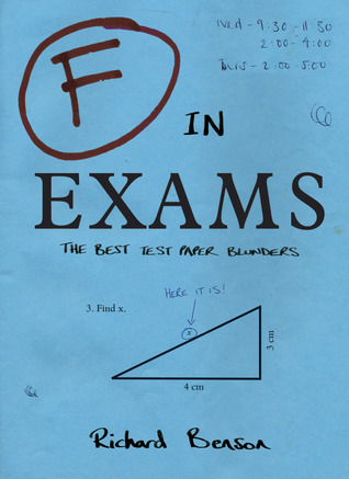 F In Exams The Best Test Paper Blunders By Richard Benson