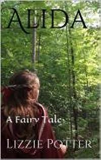 Alida: A Fairy Tale
