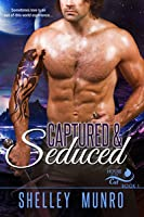 Captured & Seduced (House of the Cat, #1)