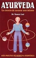 Ayurveda: La ciencia de curarse uno mismo