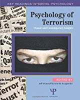 Psychology of Terrorism: Classic and Contemporary Insights