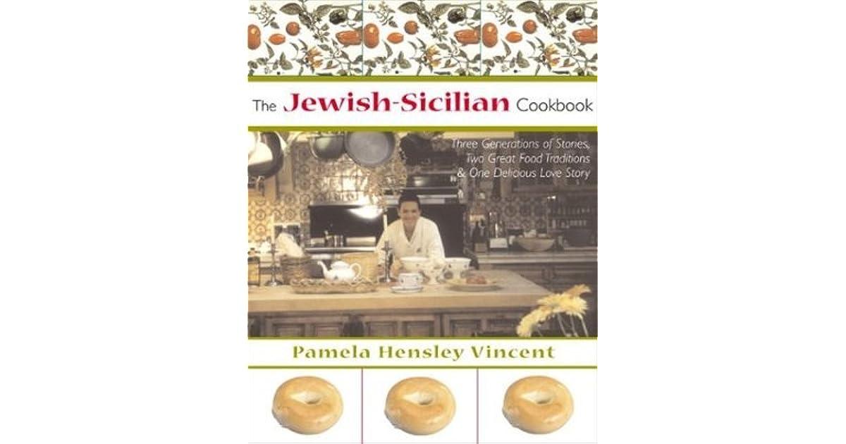 Jewish Sicilian Cookbook by Pamela Hensley Vincent