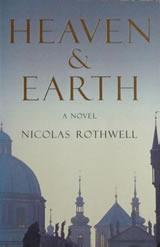 Heaven and Earth: A Novel