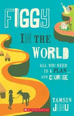 Figgy in the World by Tamsin Janu