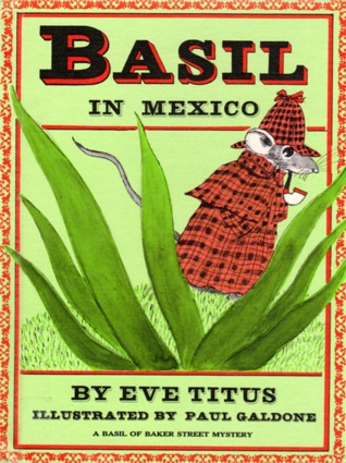 Basil in Mexico (Basil of Baker Street, #4)