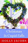 Christmas in Cupid Falls by Holly Jacobs