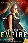 A Hero for the Empire (The Dragon's Bidding, #1)