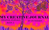 Creating Journals (Book 2) - My Creative Journal
