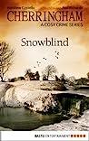 Snowblind (Cherringham, #8)