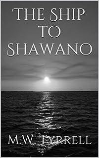 The Ship to Shawano
