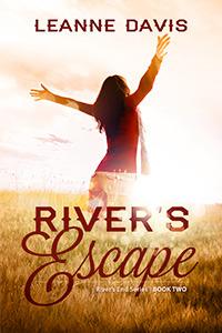 River's Escape (River's End, #2)