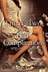 Thirty-Two and a Half Complications (Rose Gardner Mystery, #5)