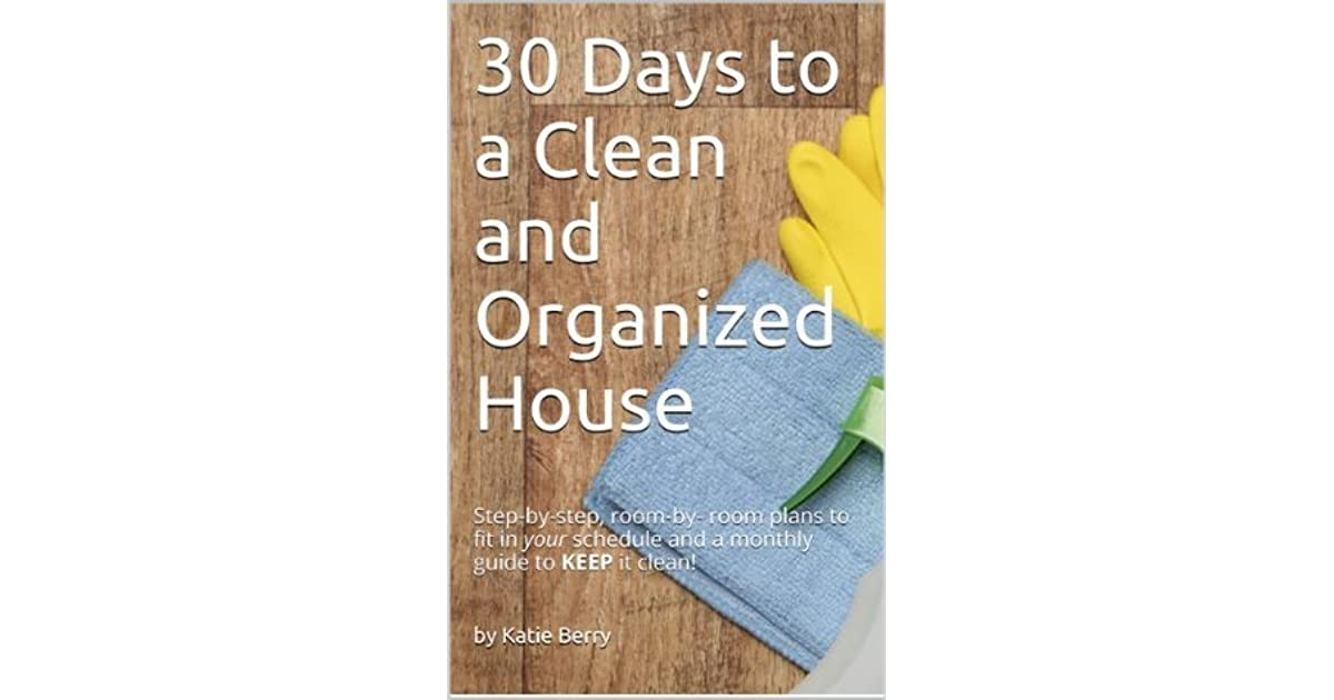 how to keep my house clean and organized