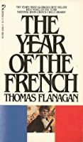 The Year of the French (Thomas Flanagan, #1)