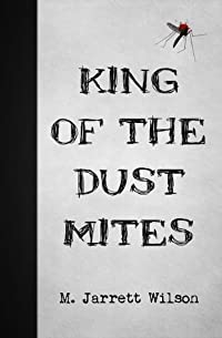 King of the Dust Mites