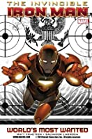Invincible Iron Man, Vol. 2: World's Most Wanted, Book 1