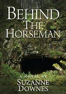 Behind The Horseman (The Underwood Mysteries, #3)